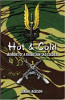 Hot and Cold: Memoirs Of A Rhodesian SAS Soldier